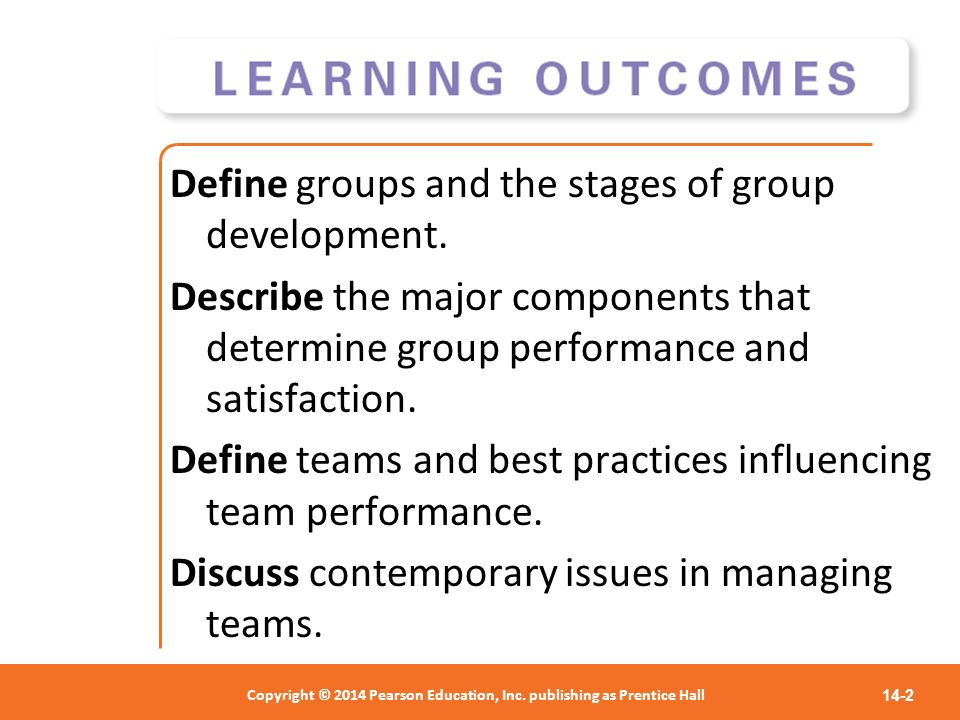 Define groups and the stages of group development