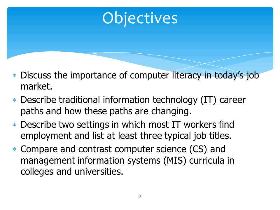 the importance of computer literacy Why is computer literacy important computer literacy refers to having the skills and the knowledge to use computers competently computer literacy also implies.