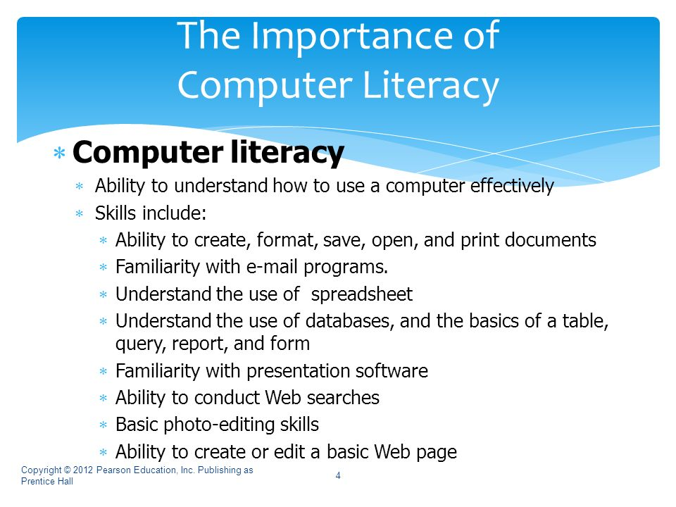 the importance of computer literacy Information literacy: the importance of information literacy is important for today's learners, it promotes problem solving approaches and thinking skills .