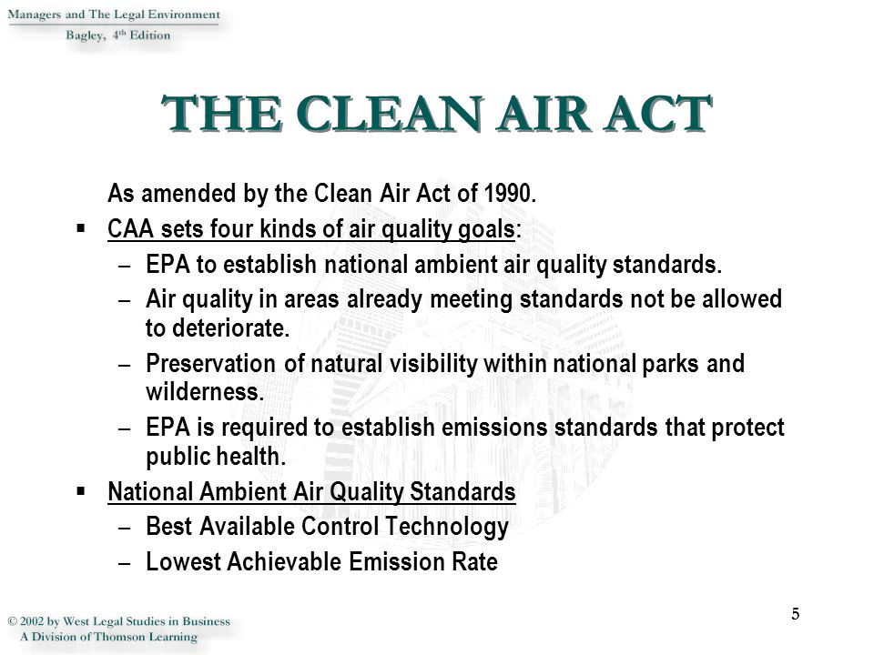 an introduction to the federal clean air standards I introduction the traditional view of historians of environmental law is that the clean air act (caa) was passed in 1970 in response to the year of the environment punctuated given the historical context of these events, traditional scholarship has typically been dismissive of federal air pollution laws passed before 1970.