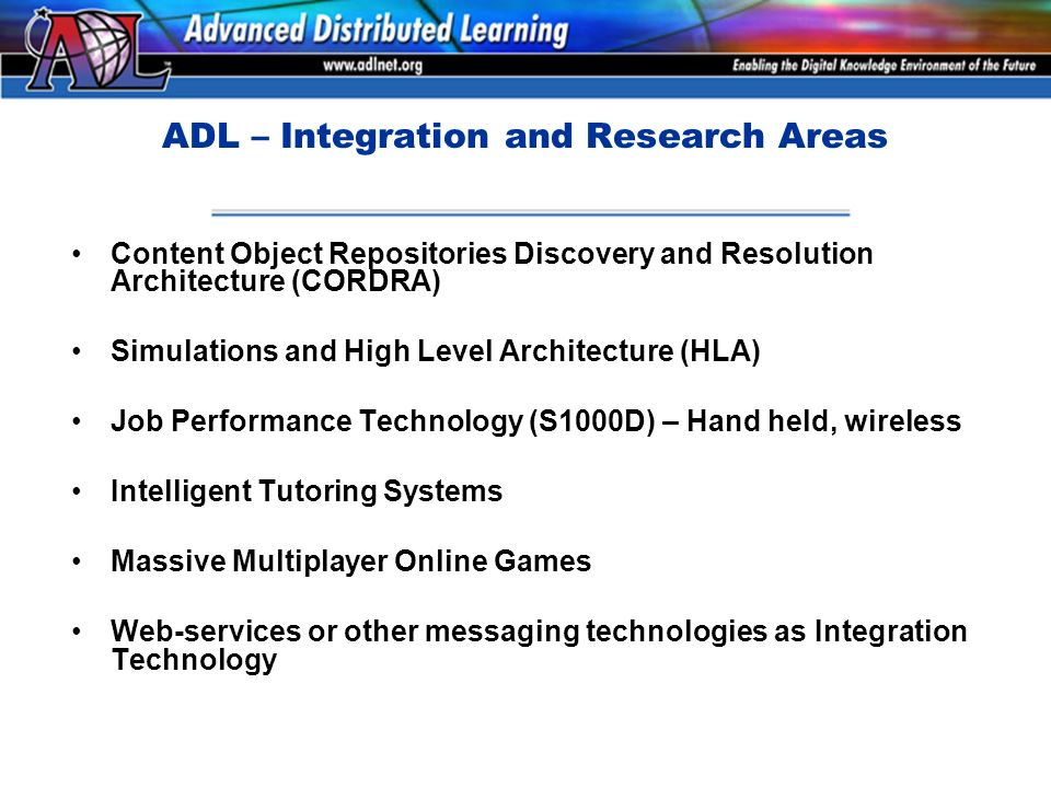 ADL Net - The Advanced Distributed Learning Initiative