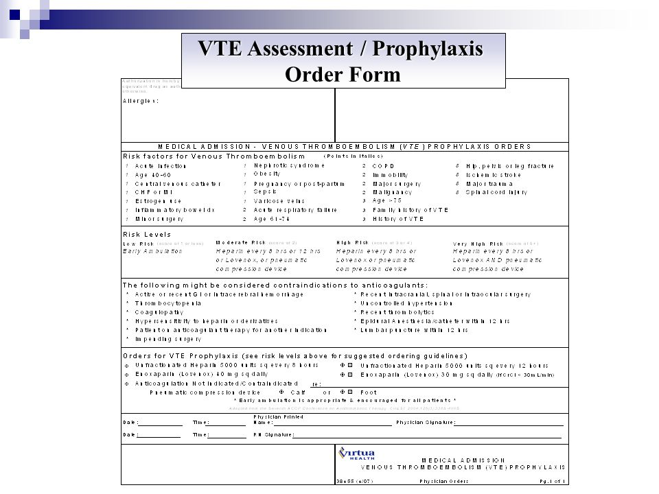 VTE Assessment / Prophylaxis