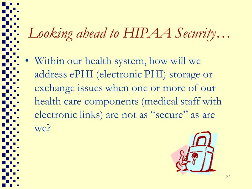 Looking ahead to HIPAA Security…