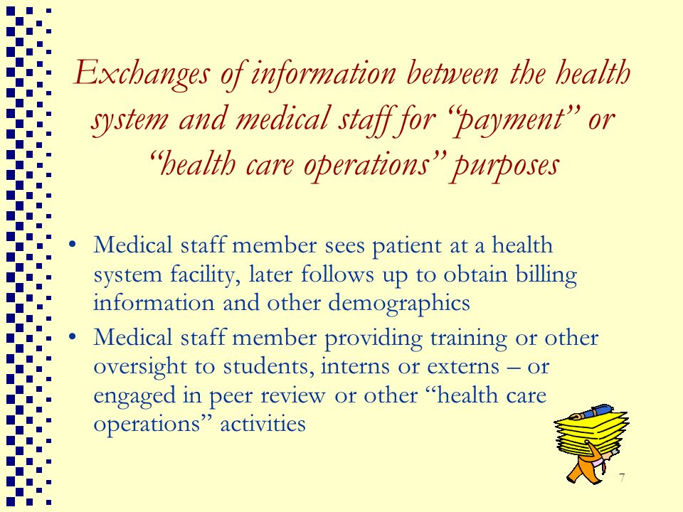 Exchanges of information between the health system and medical staff for payment or health care operations purposes