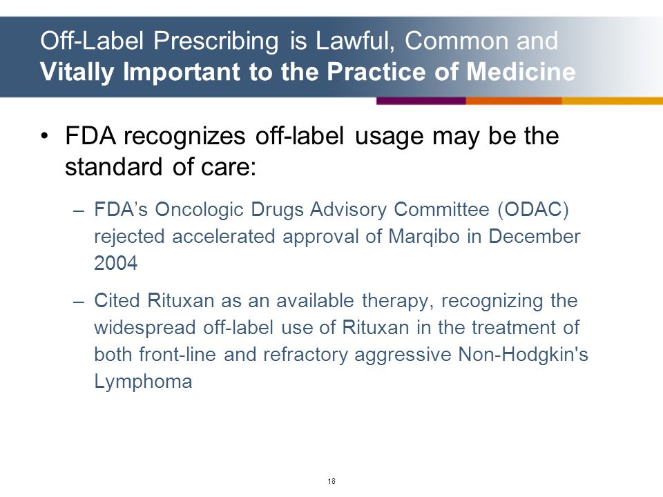 FDA recognizes off-label usage may be the standard of care: