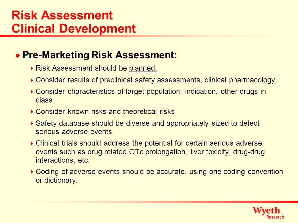 Risk Assessment Clinical Development