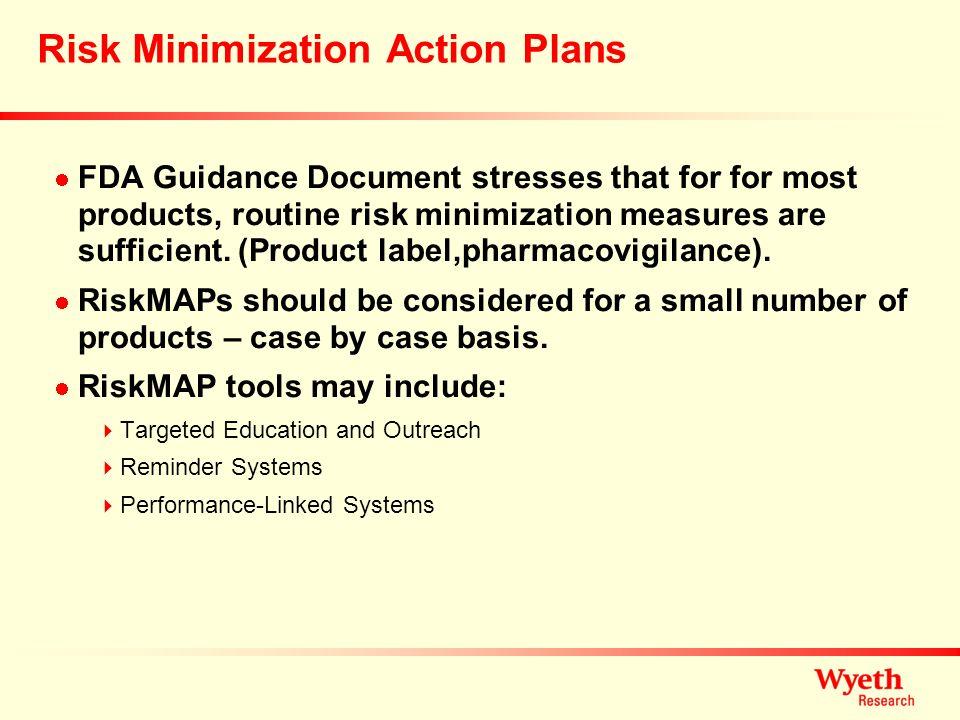 Risk Minimization Action Plans