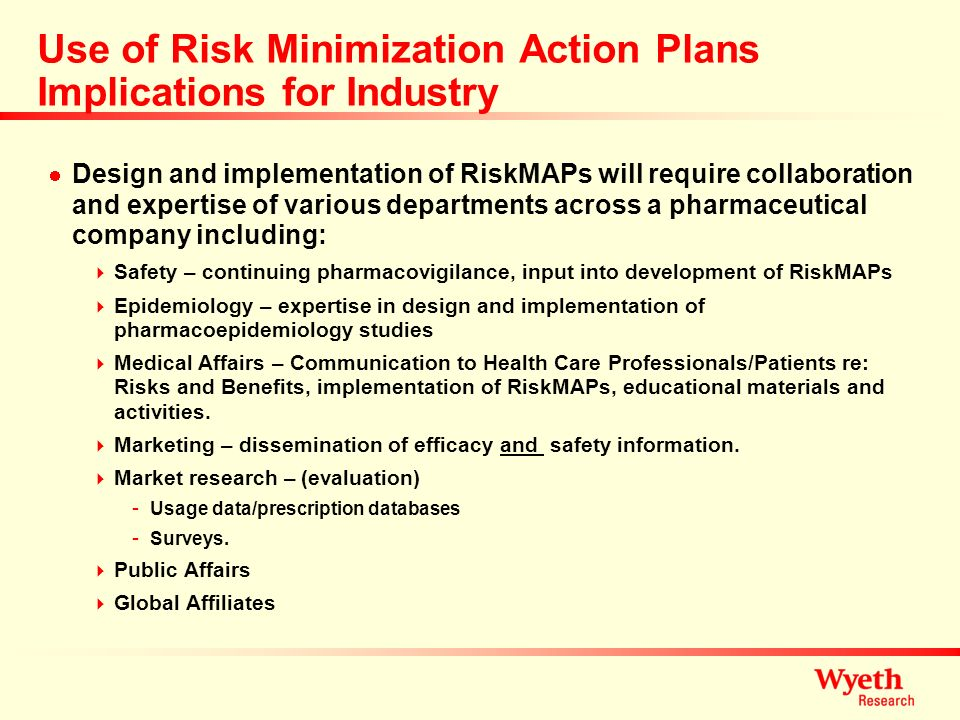Use of Risk Minimization Action Plans Implications for Industry