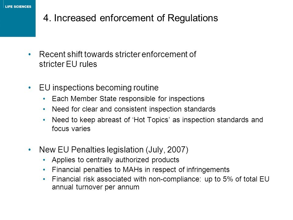 4. Increased enforcement of Regulations