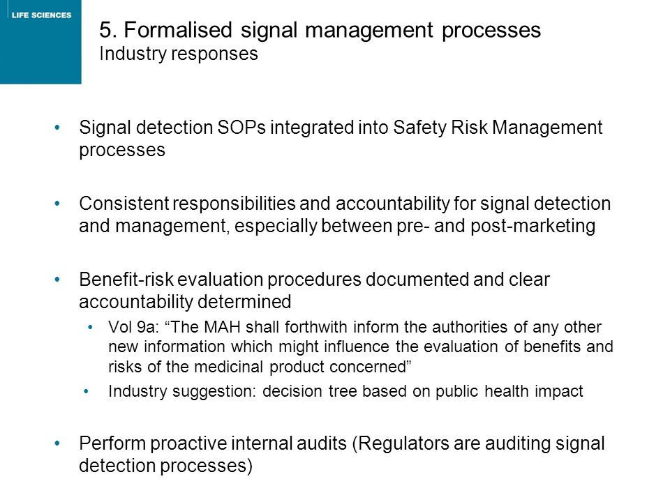 5. Formalised signal management processes Industry responses