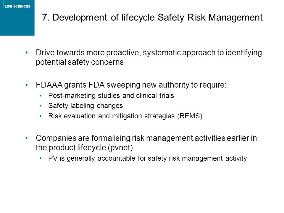 7. Development of lifecycle Safety Risk Management