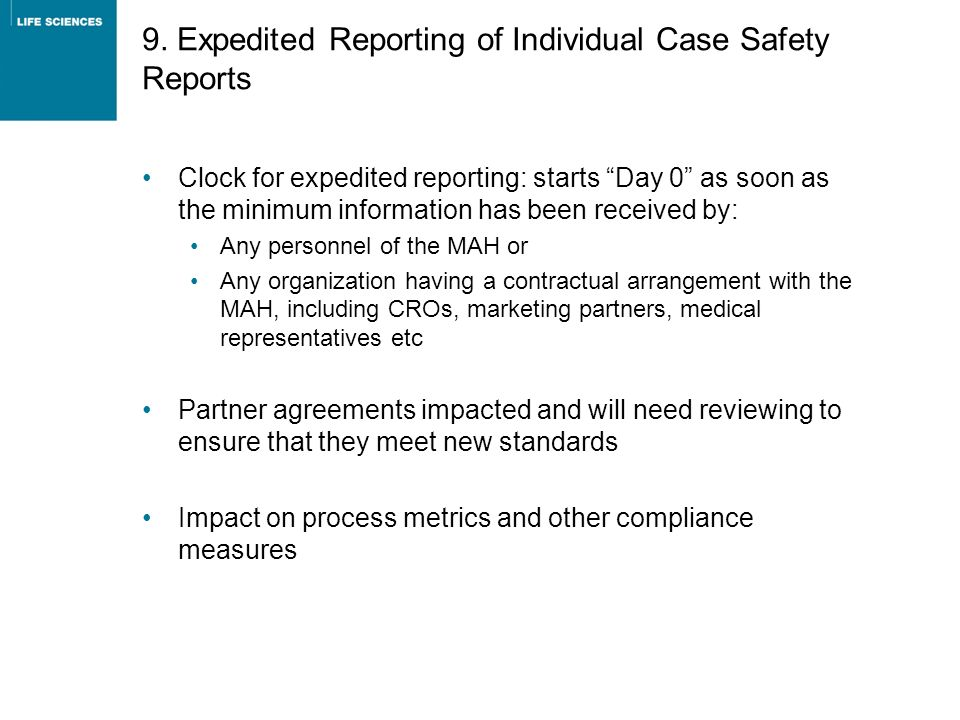9. Expedited Reporting of Individual Case Safety Reports