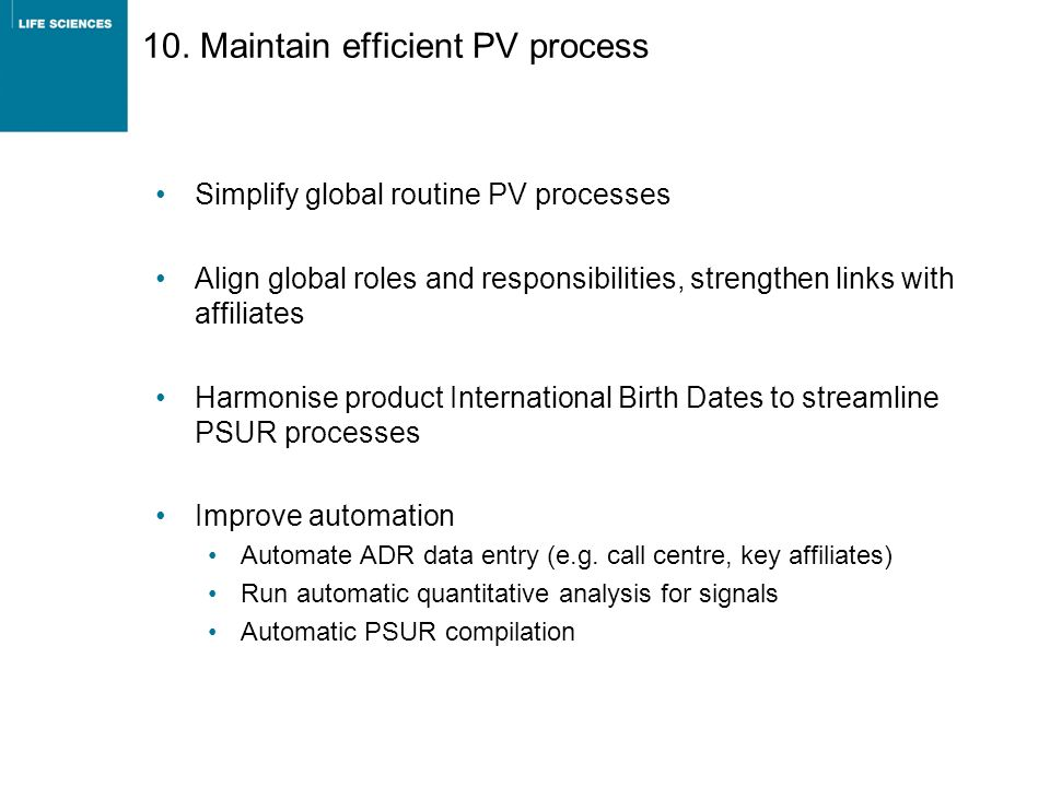 10. Maintain efficient PV process