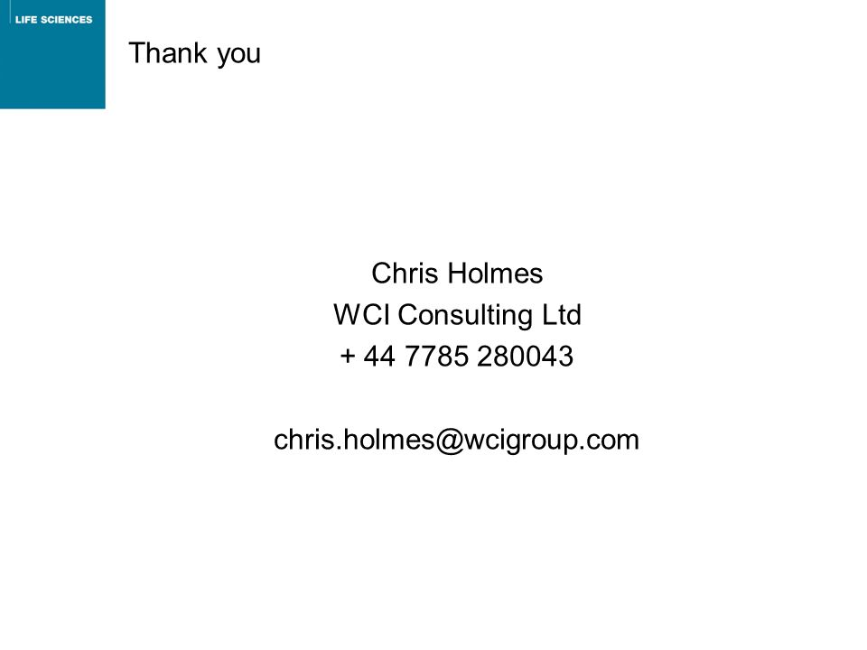 Thank you Chris Holmes WCI Consulting Ltd + 44 7785 280043 chris.holmes@wcigroup.com