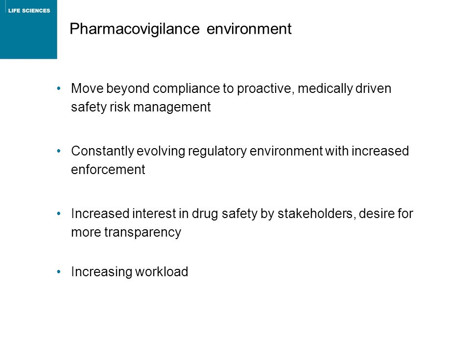 Pharmacovigilance environment