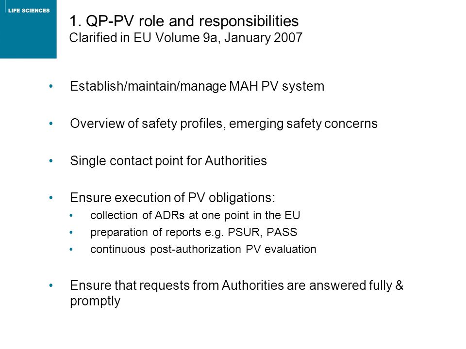 1. QP-PV role and responsibilities Clarified in EU Volume 9a, January 2007