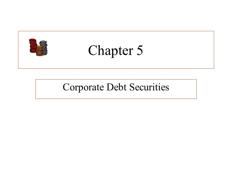 debt securities Debt securities have numerous advantages and are of different types debt securities are entitled to receive principal amount and interest in accordance with the.
