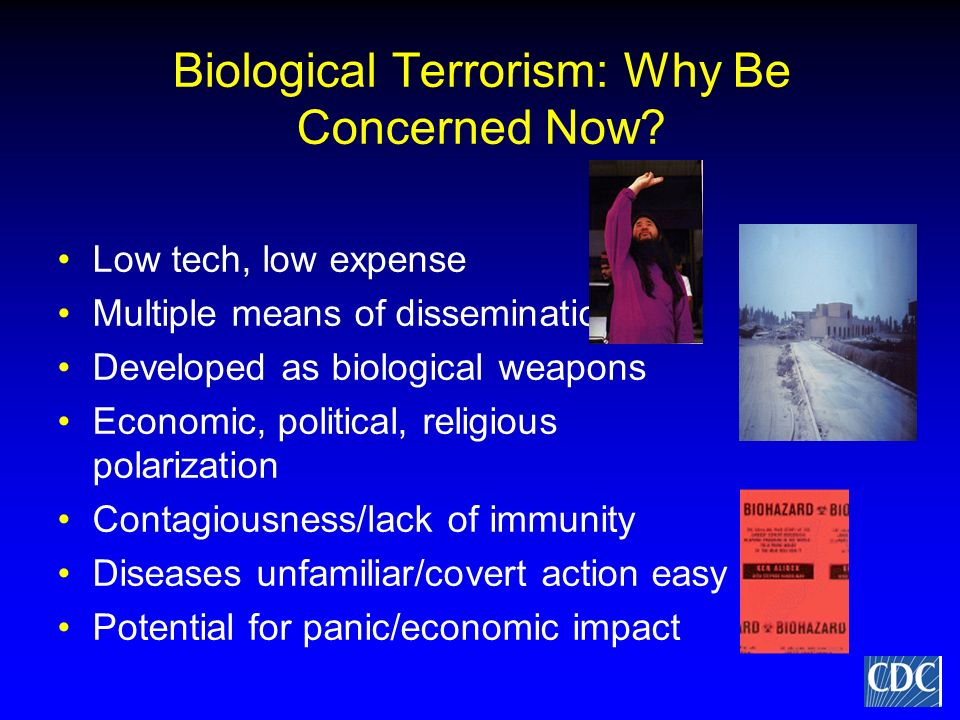 Biological Terrorism: Why Be Concerned Now