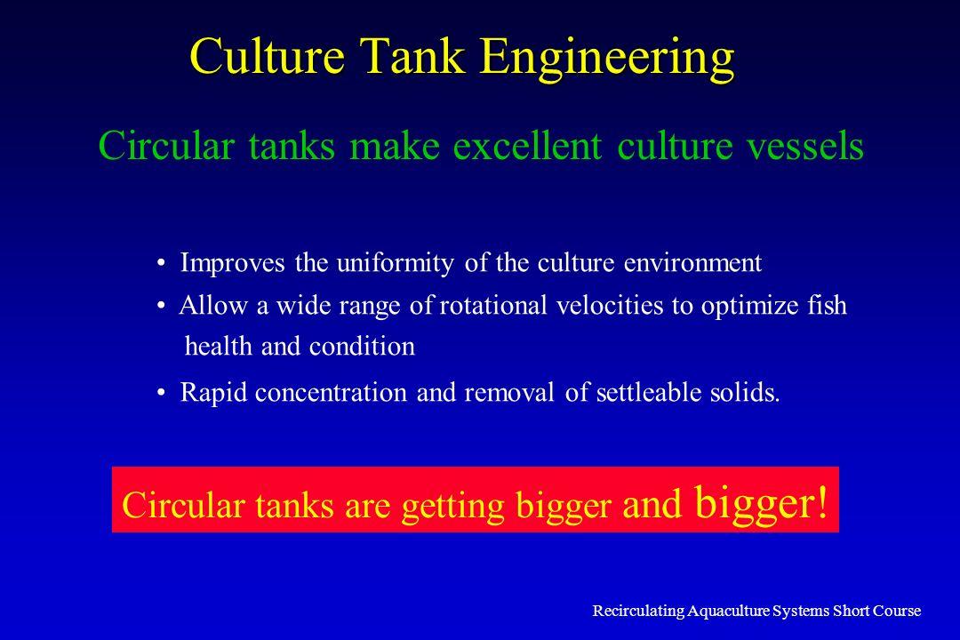 Culture Tank Engineering