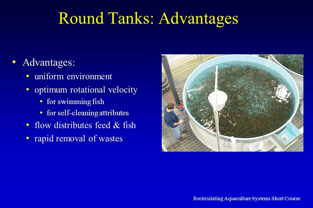 Round Tanks: Advantages