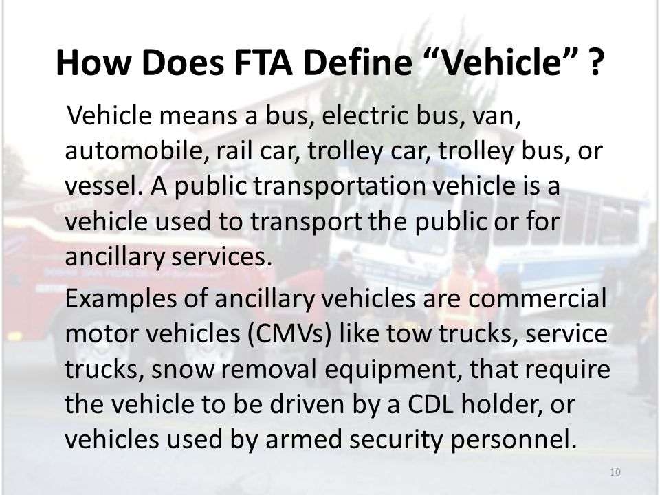Fta post accident testing thresholds and scenarios ppt for Commercial motor vehicle definition