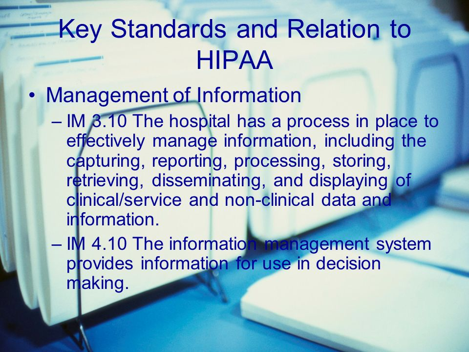 Key Standards and Relation to HIPAA