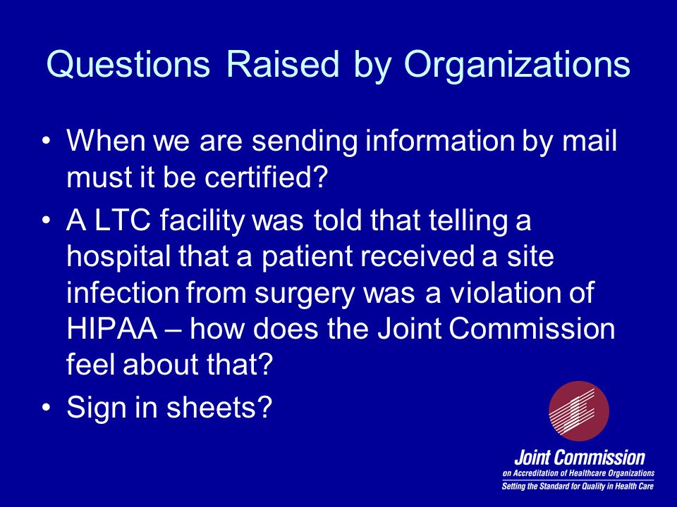Questions Raised by Organizations
