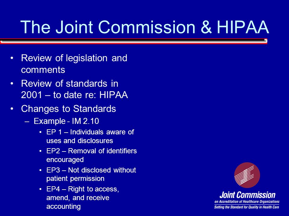 The Joint Commission & HIPAA
