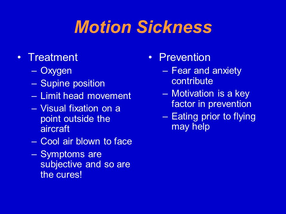 Motion Sickness Treatment Prevention Oxygen Supine position