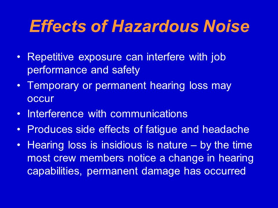 Effects of Hazardous Noise