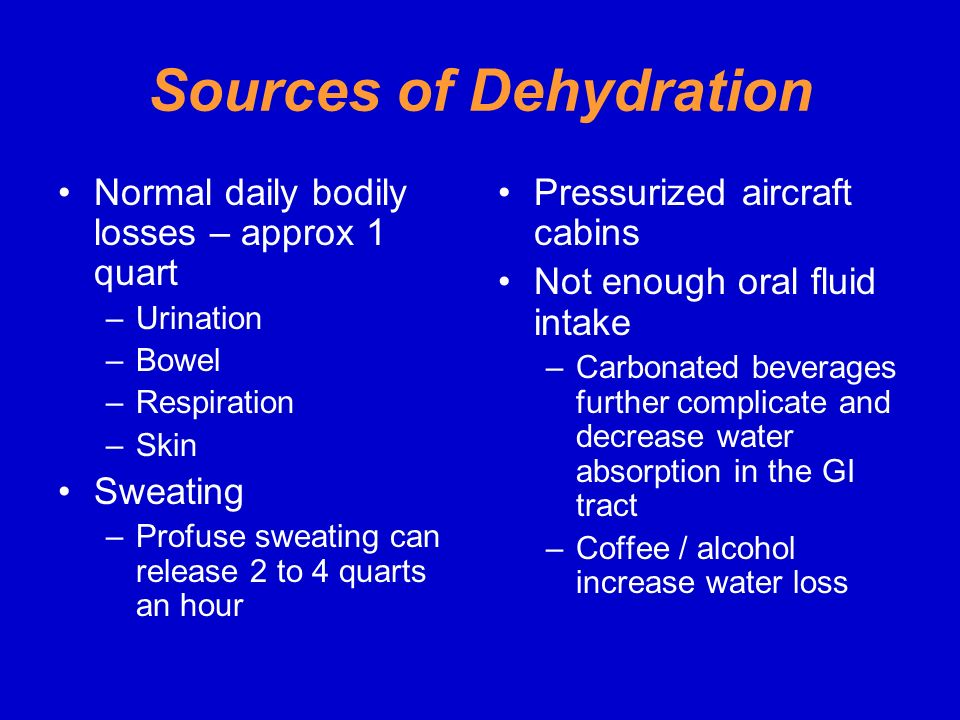 Sources of Dehydration