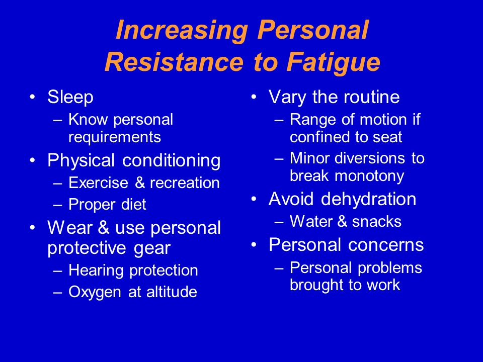 Increasing Personal Resistance to Fatigue
