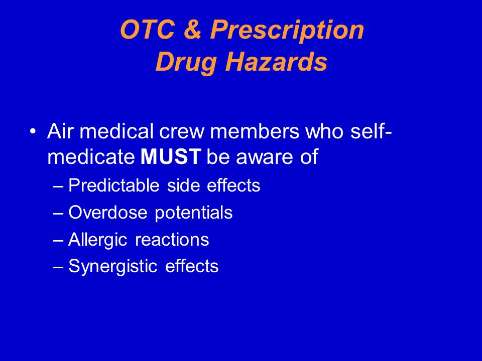 OTC & Prescription Drug Hazards