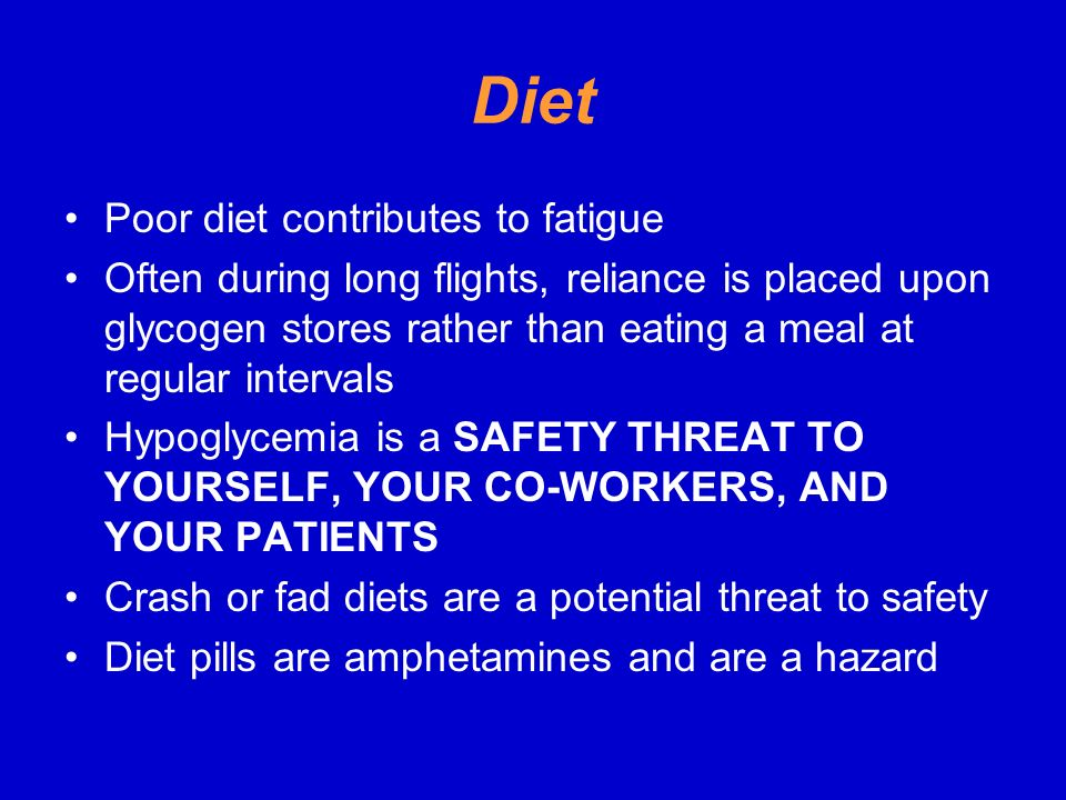 Diet Poor diet contributes to fatigue