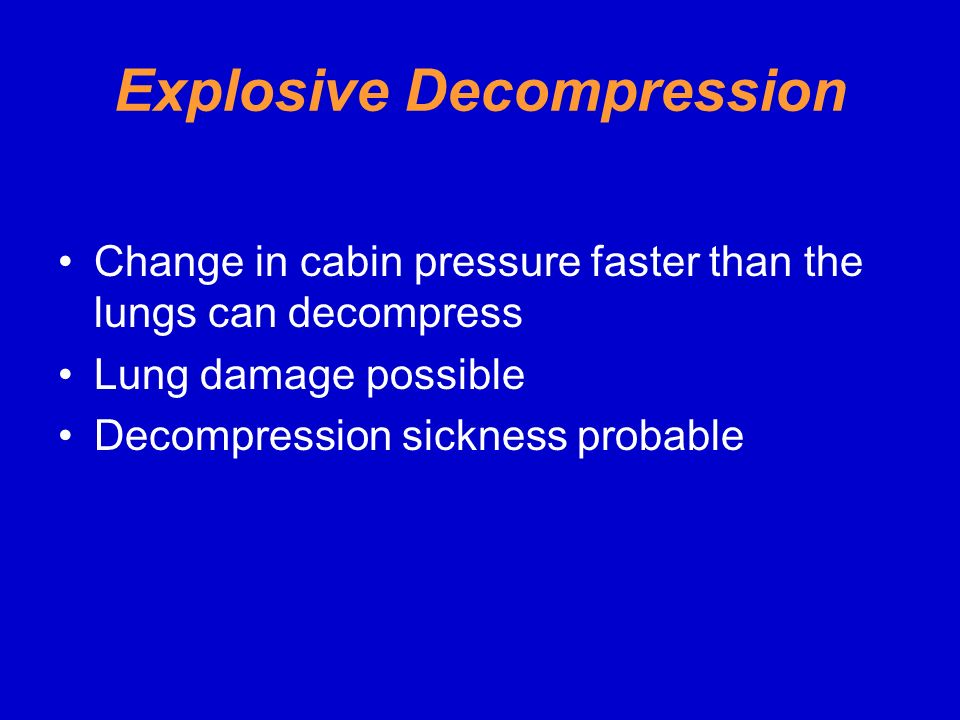 Explosive Decompression