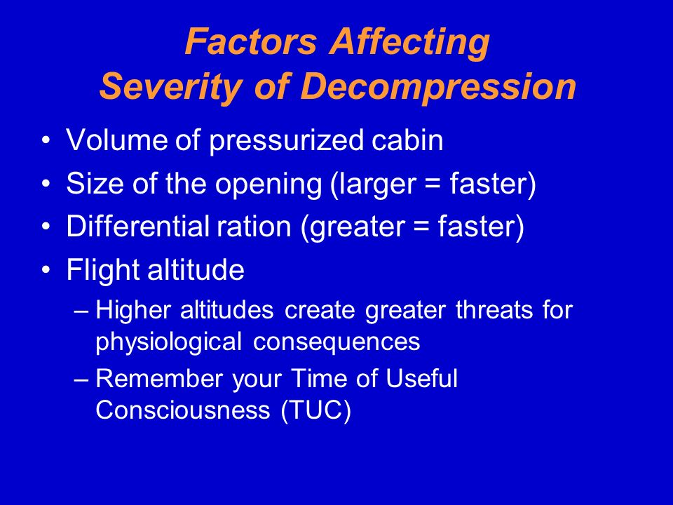 Factors Affecting Severity of Decompression