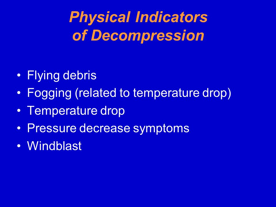 Physical Indicators of Decompression