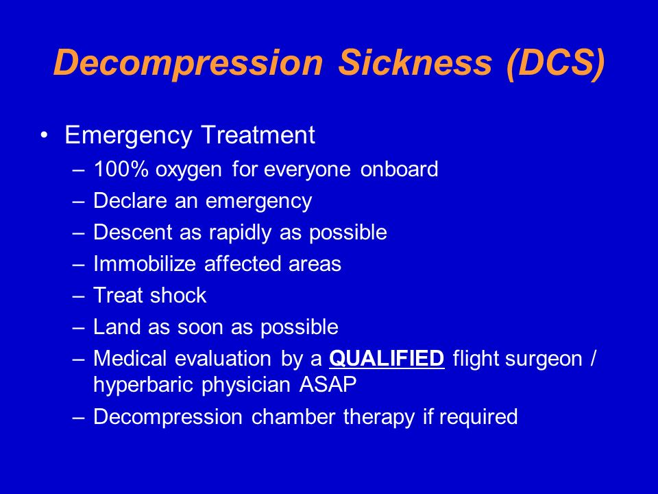 Decompression Sickness (DCS)