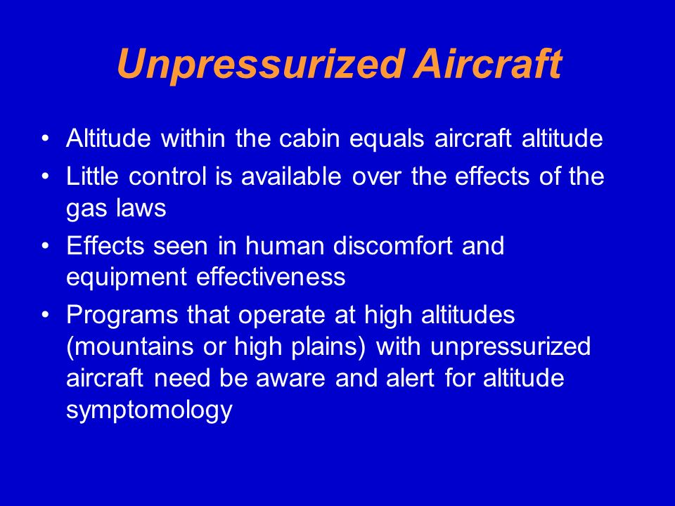 Unpressurized Aircraft
