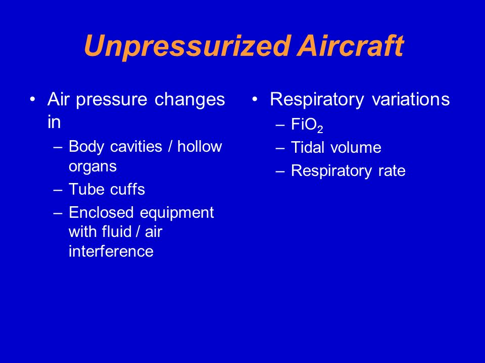 Unpressurized Aircraft