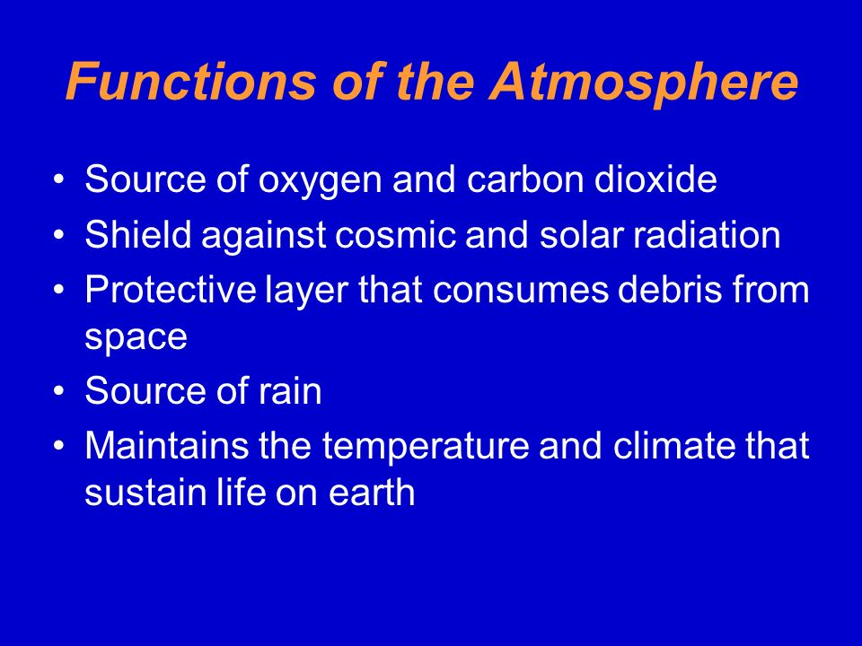 Functions of the Atmosphere