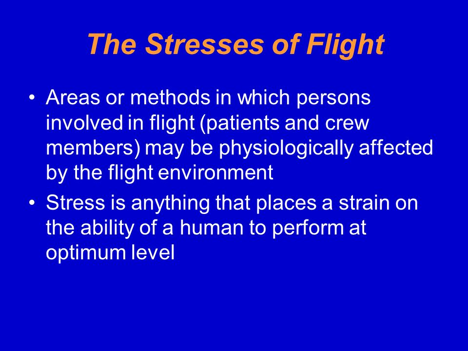 The Stresses of Flight