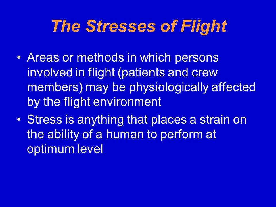 The Stresses of Flight