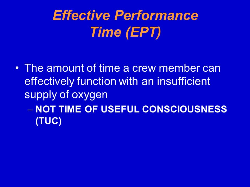 Effective Performance Time (EPT)