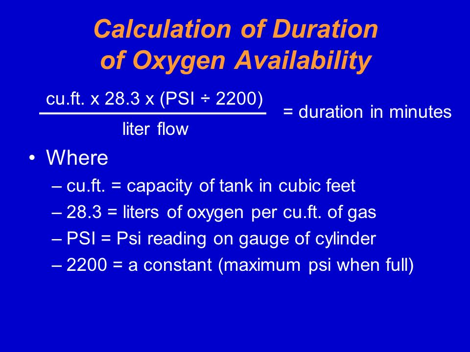 Calculation of Duration of Oxygen Availability