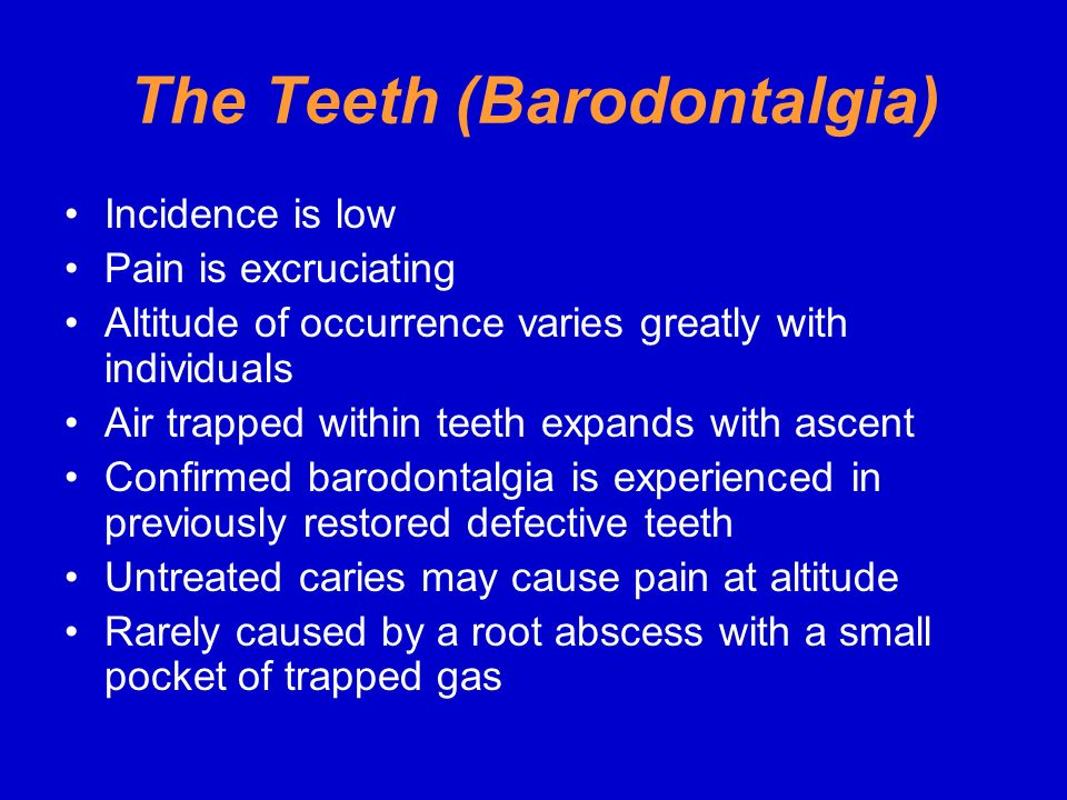 The Teeth (Barodontalgia)