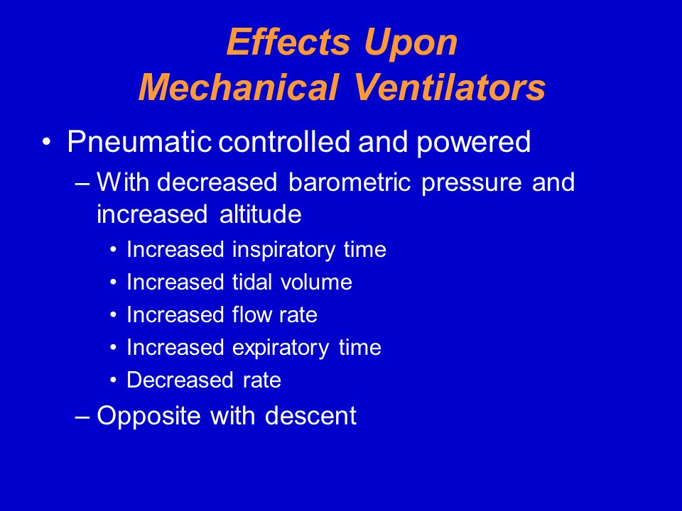 Effects Upon Mechanical Ventilators