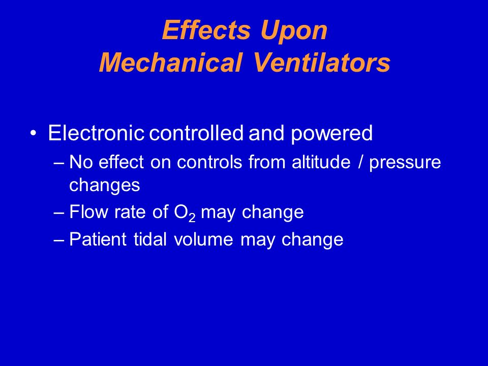 Effects Upon Mechanical Ventilators