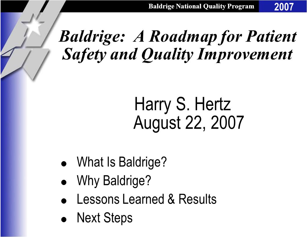 Baldrige: A Roadmap for Patient Safety and Quality Improvement