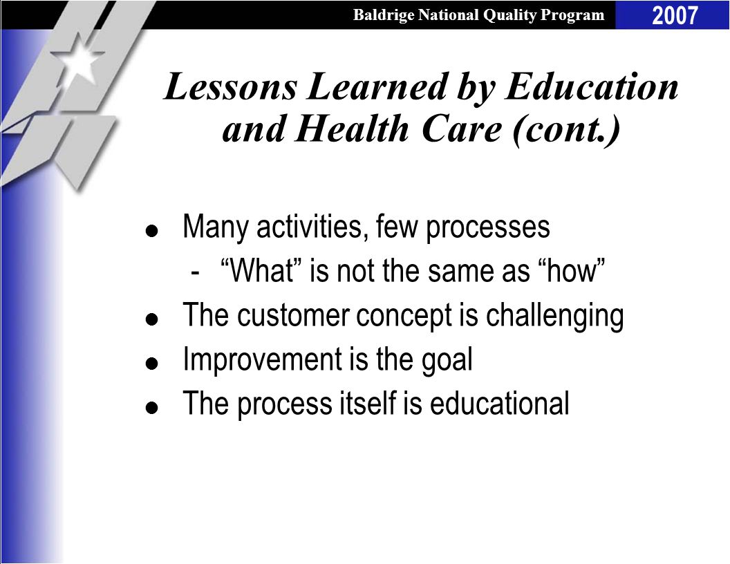 Lessons Learned by Education and Health Care (cont.)